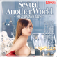 Sexual Another World〜愛音まりあの場合〜