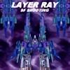 LAYER RAY SF SHOOTING