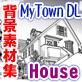 �}���K�w�i�f�ޏW�uYou�yLuck�vMyTownDL-House-