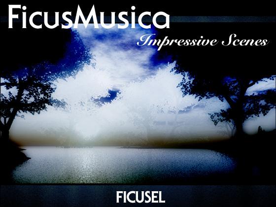 FicusMusica - Impressive Scenesの紹介画像