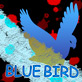 BLUE BIRD``2