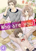 [TL]Who are you? 4話