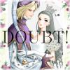 名香智子コレクション : 2 DOUBT!