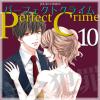 Perfect Crime : 10