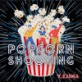 音楽素材「ポップコーン・シューティング」POPCORN SH