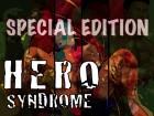 [HERO SYNDROME] の【HERO症候群 スペシャルエディション】