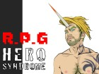 [HERO SYNDROME] の【HERO SYNDROME『R.P.G』】